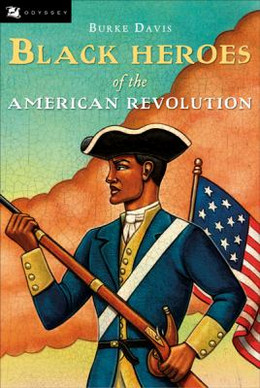 Black Heroes of the American Revolution B8744