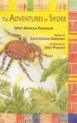 ADVENTURES OF SPIDER: WEST AFRICAN FOLKTALES, Arkhurst B1808