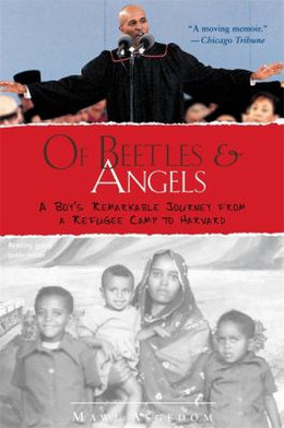 OF BEETLES AND ANGELS: A BOY'S REMARKABLE JOURNEY FROM A REFUGEE CAMP TO HARVARD, Asgedom B1980