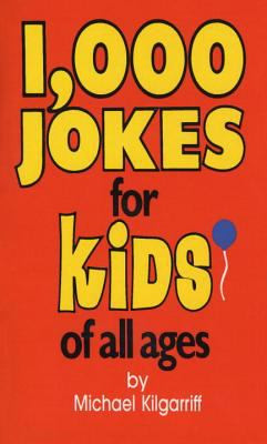 1,000 Jokes for Kids of All Ages B066