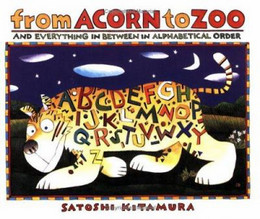 From Acorn to Zoo and Everything in Between in Alphabetical Order, Kitamura B0381