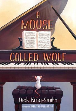 MOUSE CALLED WOLF, King-Smith B0135