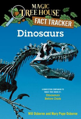 Dinosaurs (Magic Tree House Fact Tracker #1), Osborne B1032