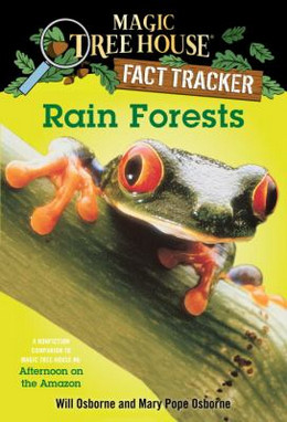 Rain Forests : A Nonfiction Companion to Afternoon on the Amazon B1042