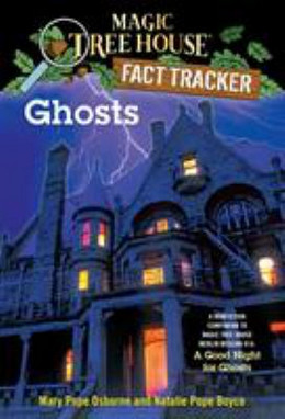 Ghosts : Magic Tree House Fact Tracker B4017
