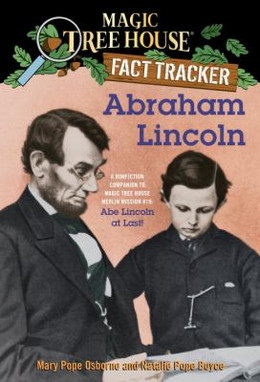 Abraham Lincoln : Magic Tree House Fact Tracker B4022