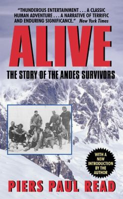 Alive : The Story of the Andes Survivors B0004