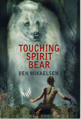 TOUCHING SPIRIT BEAR, Mikaelsen B3646