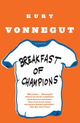 BREAKFAST OF CHAMPIONS, Vonnegut B3277