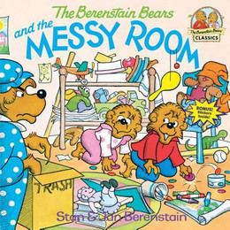 Berenstain Bears and the Messy Room B2826