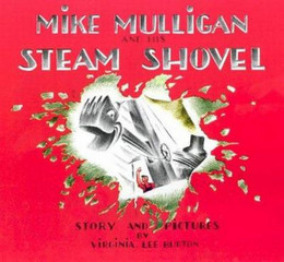 Mike Mulligan and His Steam Shovel B0774