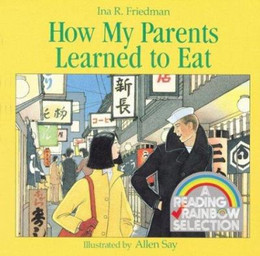 HOW MY PARENTS LEARNED TO EAT, Friedman B1365