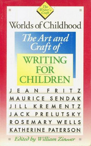 Worlds of Childhood : The Art and Craft of Writing for Children 9780395514252