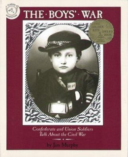 BOY'S WAR: CONFEDERATE AND UNION SOLDIERS TALK ABOUT THE CIVIL WAR, Murphy B1171