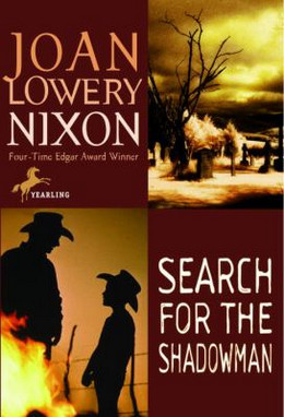 SEARCH FOR THE SHADOWMAN, Nixon B8488
