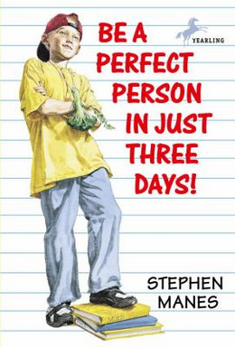 BE A PERFECT PERSON IN JUST THREE DAYS, Manes B0515