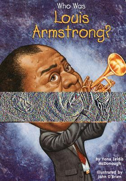 Who Was Louis Armstrong? B3913
