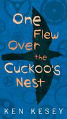ONE FLEW OVER THE CUCKOO'S NEST, Kesey B0183