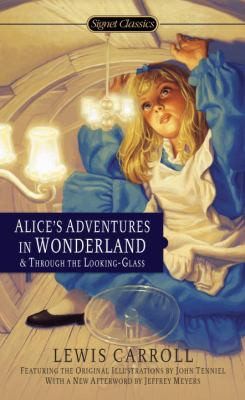 Alice's Adventures in Wonderland and Through the Looking-Glass B8205