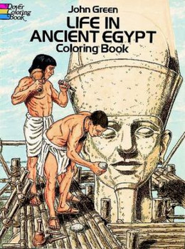 Life in Ancient Egypt Coloring Book 9780486261300