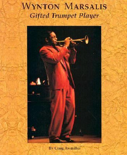 Wynton Marsalis: Gifted Trumpet Player B3112