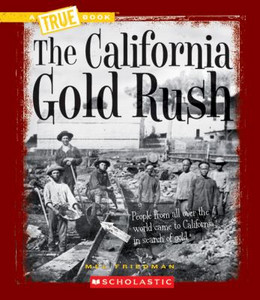California Gold Rush 9780531212448