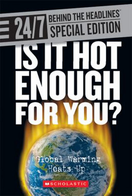 Is It Hot Enough for You? : Global Warming Heats Up B0223