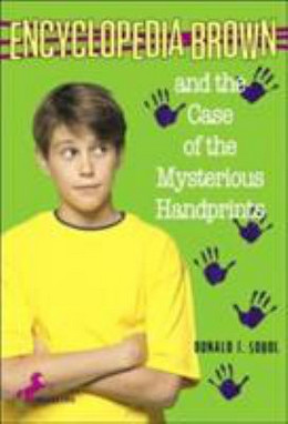 Encyclopedia Brown and the Case of the Mysterious Handprints B2485