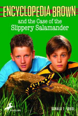 Encyclopedia Brown and the Case of the Slippery Salamander B5577