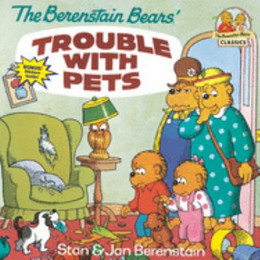 Berenstain Bears Trouble With Pets B2831