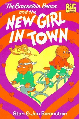 BERENSTAIN BEARS NEW GIRL IN TOWN, Berenstain B2790