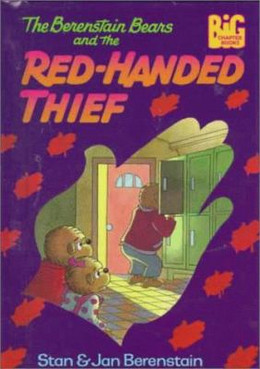 Berenstain Bears/Red Handed Thief B2791