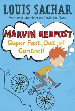 MARVIN REDPOST: SUPER FAST, OUT OF CONTROL!, Sachar B3319