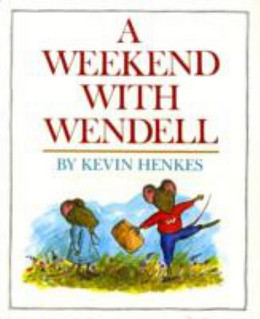 WEEKEND WITH WENDELL, Henkes B3420