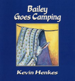 BAILEY GOES CAMPING, Henkes B3415