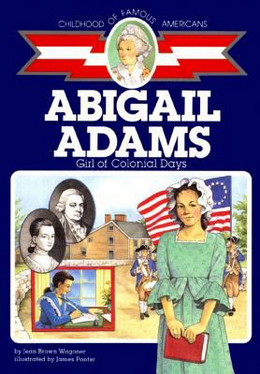 Abigail Adams : Girl of Colonial Days B0832