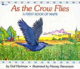 As the Crow Flies : A First Book of Maps B2783