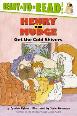 Henry and Mudge Get the Cold Shivers B2834