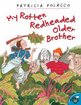 MY ROTTEN REDHEADED OLDER BROTHER, Polacco B3208