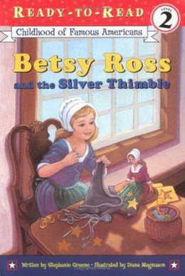 Betsy Ross and the Silver Thimble B3691