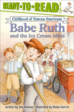 Babe Ruth and the Ice Cream Mess B3692