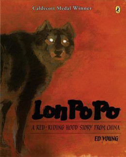 LON PO PO: A RED-RIDING HOOD STORY FROM CHINA, Young B0859