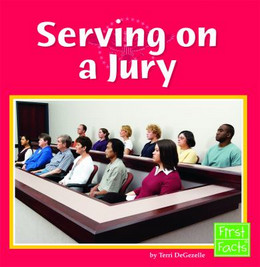 Serving on a Jury, DeGezelle 9780736851541