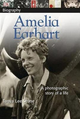 Amelia Earhart : A Photographic Story of a Life B8397