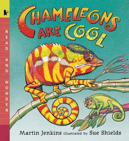 CHAMELEONS ARE COOL: READ AND WONDER, Jenkins B8340