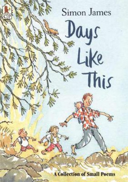 Days Like This : A Collection of Small Poems B8465