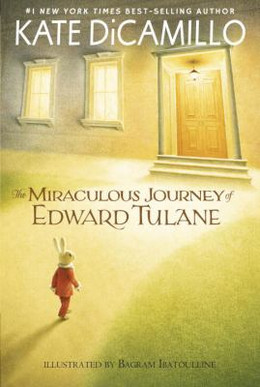 MIRACULOUS JOURNEY OF EDWARD TULANE, DiCamillo B3799