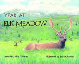 Year at Elk Meadow, Gilmore B1774