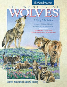 Wonder of Wolves: Story and Activity Book, Robinson B2042