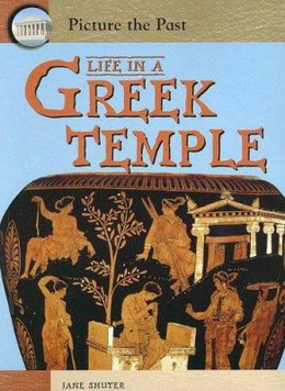 Life in a Greek Temple 9781403464491